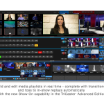 TriCaster Mini user interface with TriCaster Advanced Edition software - Show On configuration panel